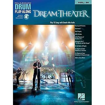 Dream Theater - Drum Play-Along Volume 30 by Dream Theater - 978147688