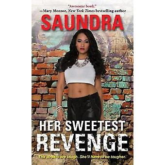 Her Sweetest Revenge by Saundra - 9781617739798 Book