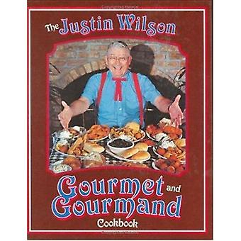 The Justin Wilson's Gourmet and Gourmand Cookbook (New edition) by Ju