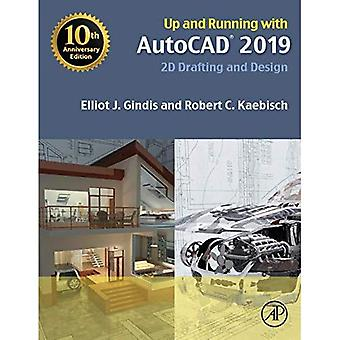 Up and running met AutoCAD 2019:2D-ontwerpen en ontwerp