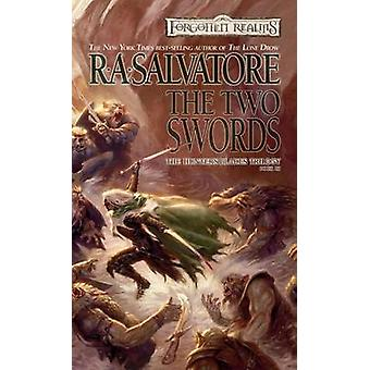 The Two Swords by R. A. Salvatore - 9780786937905 Book