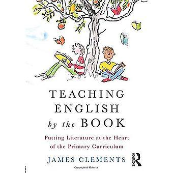 Opetus Englanti kunnolla: asettaa kirjallisuuden ensisijainen opetussuunnitelman ytimessä