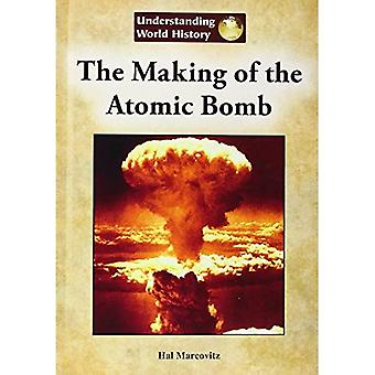 The Making of the Atomic Bomb (Understanding World History (Reference Point))