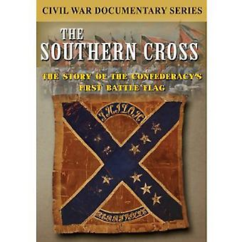 Southern Cross: The Story of the Confederacy's Fir [DVD] USA import