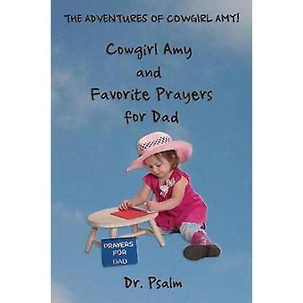Cowgirl Amy et prières préférées pour papa par Psaume et Dr