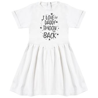 I Love My Daddy To The Moon And Back Baby Dress