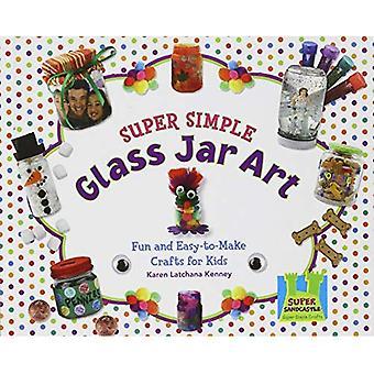 Super eenvoudige glazen pot kunst: leuk en makkelijk te maken ambachten voor kinderen