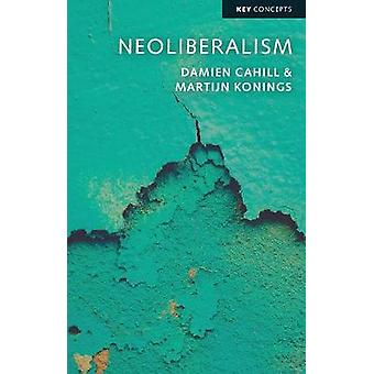 Neoliberalism by Damien Cahill