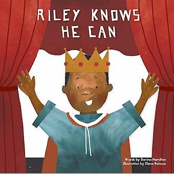 Riley Knows He Can by Hamilton & Davina