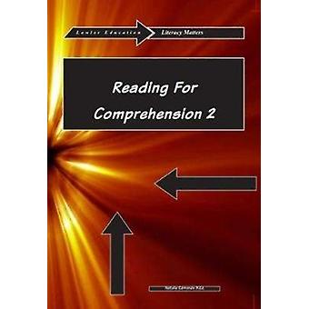 Reading for Comprehension 2 by Natalie Edmonds & Edited by Edward G James