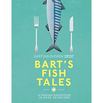 Barts Fish Tales by Bart Van Olphen