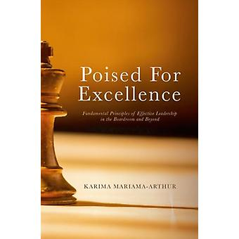 Poised for Excellence by Karima MariamaArthur