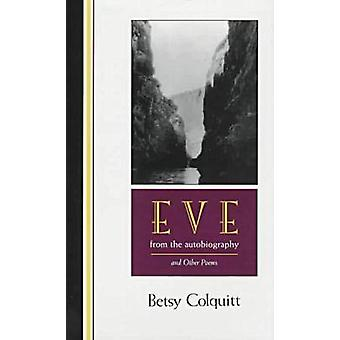 Eve-the Autobiography by Colquitt B - 9780875651743 Book