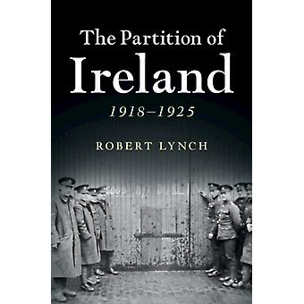 Partition of Ireland by Robert Lynch