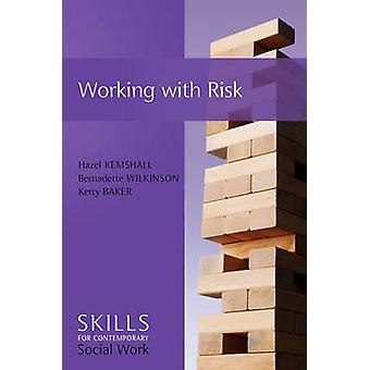 Working with Risk by Kemshall & Hazel
