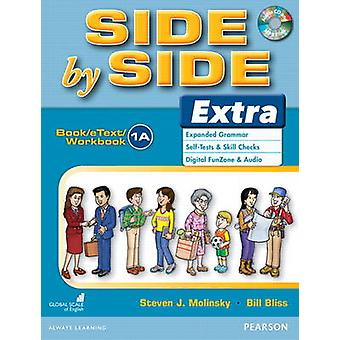 Side by Side Extra 1 BookeTextWorkbook A with CD by Molinsky & StevenBliss & Bill