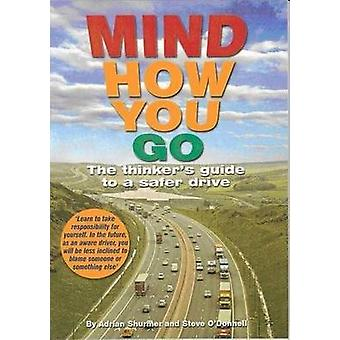 Mind How You Go by ODonnell & Stephen JohnShurmer & Adrian
