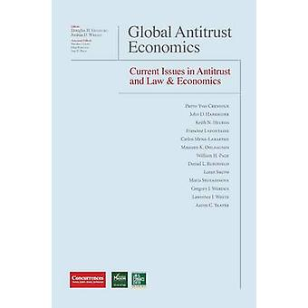 Global Antitrust Economics  Current Issues in Antitrust and Law  Economics by Ginsburg & Douglas H.