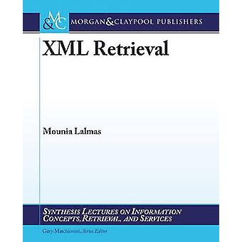 XML Retrieval by Lalmas & Mounia
