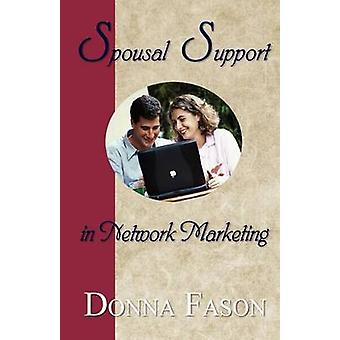 Spousal Support in Network Marketing by Fason & Donna