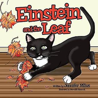 Einstein and the Leaf by Milius & Jennifer