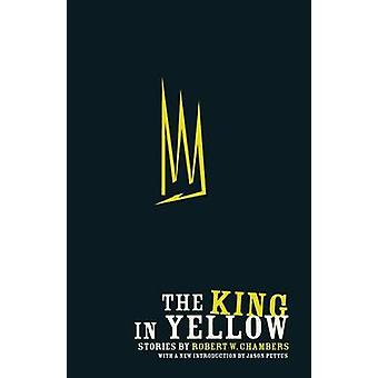 The King in Yellow by Chambers & Robert W.