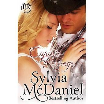 Cupids Revenge by McDaniel & Sylvia