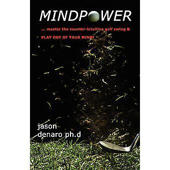 MINDPOWER by Denaro & Jason