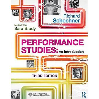 Performance Studies - An Introduction (3rd Revised edition) by Richard