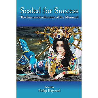 Scaled for Success - The Internationalisation of the Mermaid by Philip