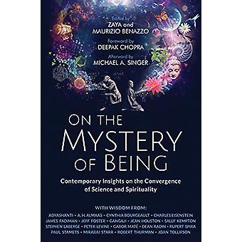 Sur le mystère de l'être - Aperçus contemporains sur la convergence des