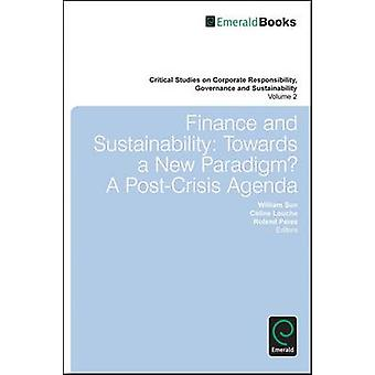 Finance and Sustainability - Towards a New Paradigm? A Post-crisis Age
