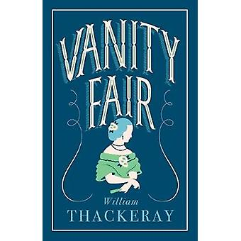 Vanity Fair by William Makepeace Thackeray - 9781847497963 Book