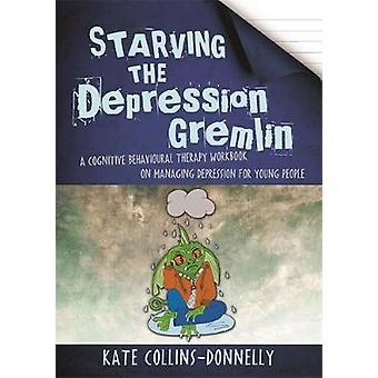 Starving the Depression Gremlin - A Cognitive Behavioural Therapy Work