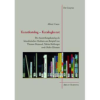 Kunstkatalog - Katalogkunst - Der Ausstellungskatalog als kunstlerisch