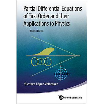 Partial Differential Equations of First Order and Their Applications