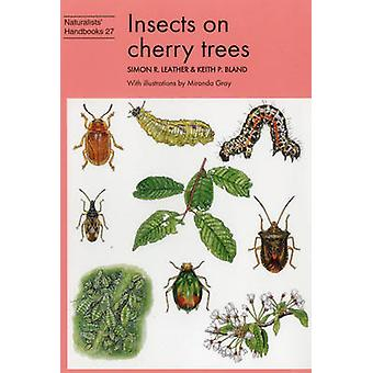 Insects on cherry trees by Simon R. Leather - 9780855463113 Book