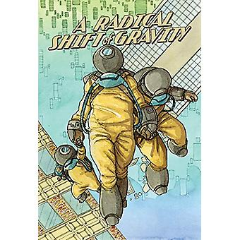 A Radical Shift of Gravity by Nick Tapalansky - 9781603094580 Book