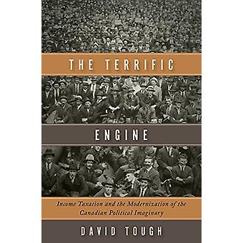 The Terrific Engine - Income Taxation and the Modernization of the Can