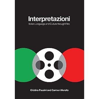 Interpretazioni - Italian Language and Culture through Film by Cristin
