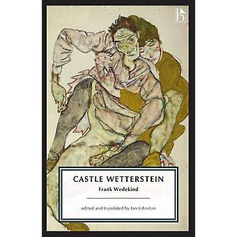 Castle Wetterstein by Frank Wedekind - 9781554814251 Book