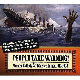 People Take Warning : Murder Ballads & Disaster So - People Take Warning : Murder Ballads & Disaster So [CD] USA import