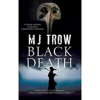 Black Death de Trow & M.J.