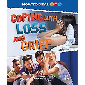 Coping with Loss and Griefa� (How to Deal)