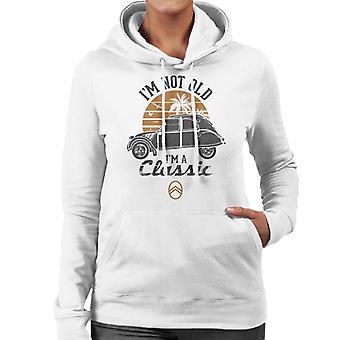 Citro?n 2CV Black I'm Not Old Classic Sunset Women's Hooded Sweatshirt