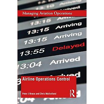 Airline Operations Control by Bruce & Peter J.Mulholland & Chris