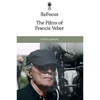 Refocus the Films of Francis Veber by Keith Corson