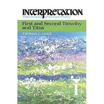 Første og andre Timoteus og Titus - Tolkning av Thomas C. Oden