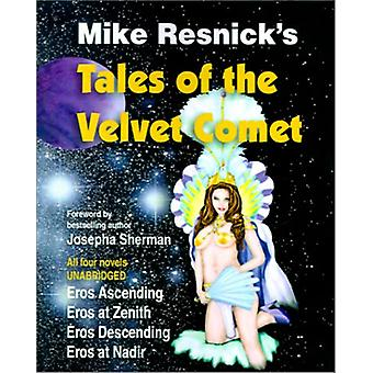 Tales of the Velvet Comet by Mike Resnick - 9781570901645 Book