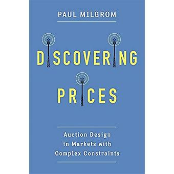 Discovering Prices by Paul Stanford University Milgrom